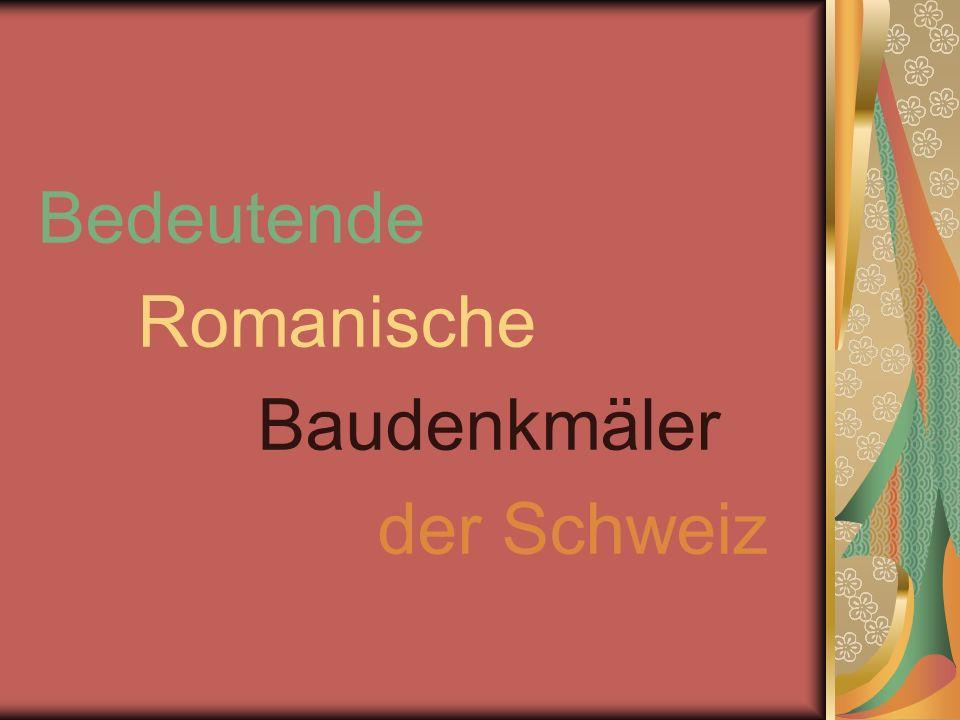 Bedeutende Romanische Baudenkmäler der Schweiz