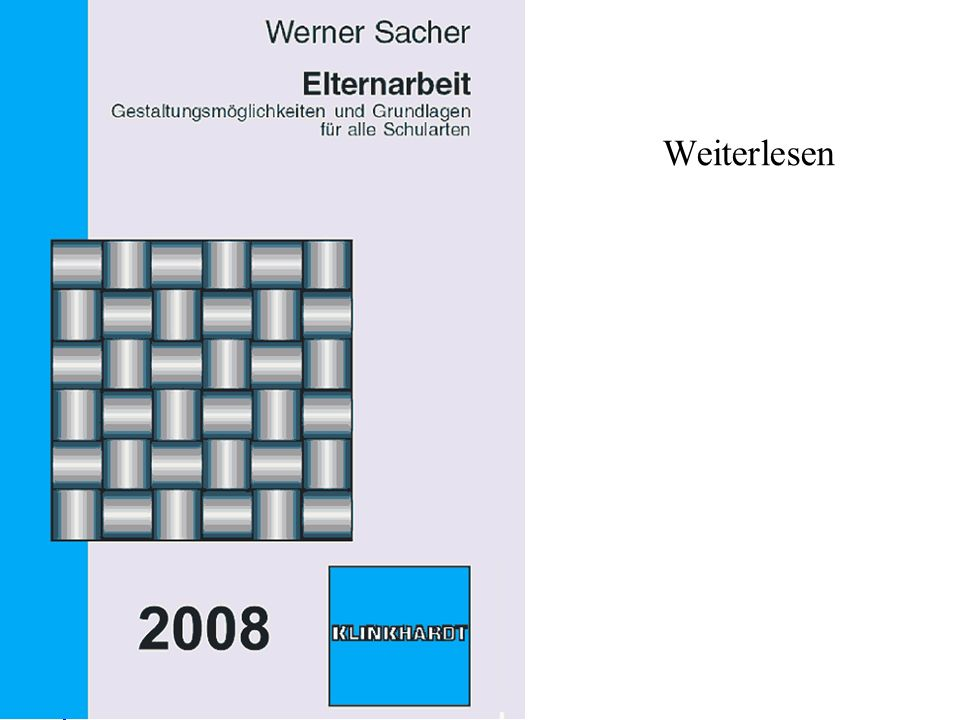 Prof. Dr. W. Sacher 2013 2012 Prof. Dr. Werner Sacher Weiterlesen Kapitel 15: Schülerorientierte Elternarbeit (S.259-278)