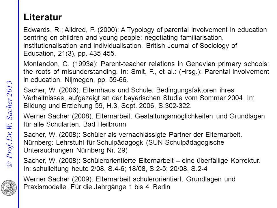 Prof.Dr. W. Sacher 2013 Literatur Edwards, R.; Alldred, P.