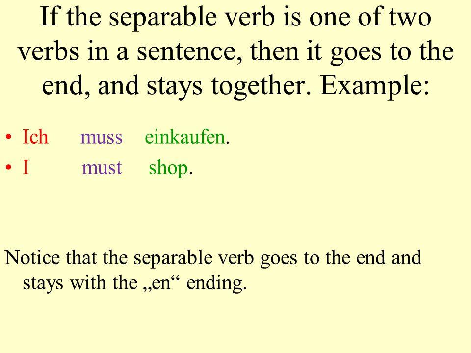 Put these separable verbs into a present tense form! 1.abwaschen: Ich _______ ____. 2.aufräumen: Du _________ ____. 3.anziehen: Er _______ sich ____.