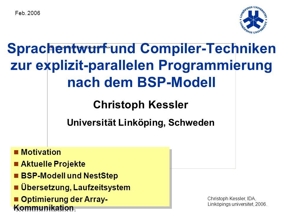Christoph Kessler, IDA, Linköpings universitet, 2006.