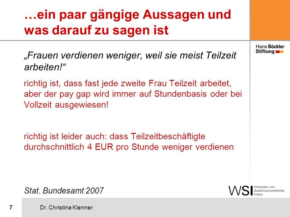 Lohnkluft der Bruttoverdienste von Frauen und Männern - im Zeitverlauf geringer geworden Quelle: laufende Verdiensterhebung in: Ziegler 2005