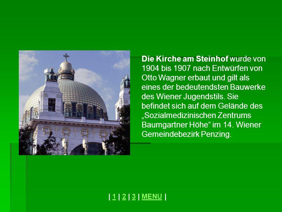 Die Kirche am Steinhof wurde von 1904 bis 1907 nach Entwürfen von Otto Wagner erbaut und gilt als eines der bedeutendsten Bauwerke des Wiener Jugendst