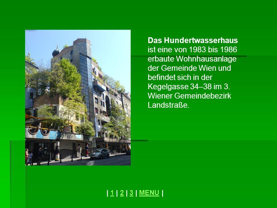 Das Hundertwasserhaus ist eine von 1983 bis 1986 erbaute Wohnhausanlage der Gemeinde Wien und befindet sich in der Kegelgasse 34–38 im 3. Wiener Gemei