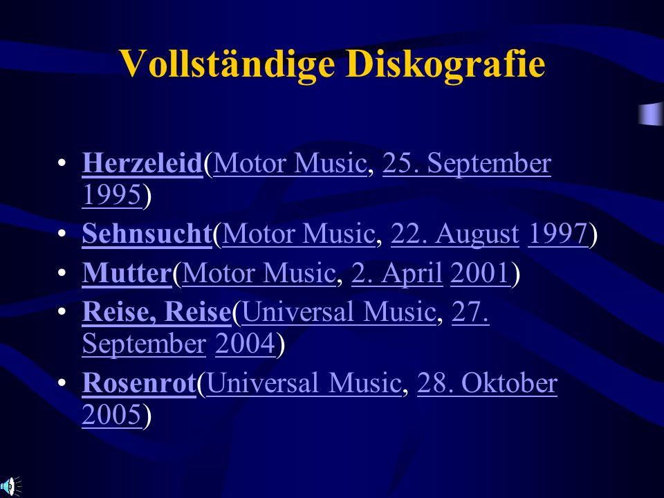 Vollständige Diskografie Herzeleid(Motor Music, 25. September 1995)HerzeleidMotor Music25. September 1995 Sehnsucht(Motor Music, 22. August 1997)Sehns
