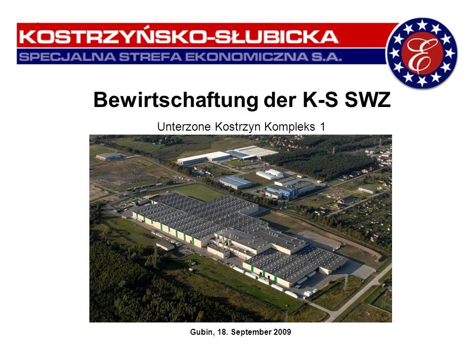 Bewirtschaftung der K-S SWZ Unterzone Kostrzyn Kompleks 1 Gubin, 18. September 2009