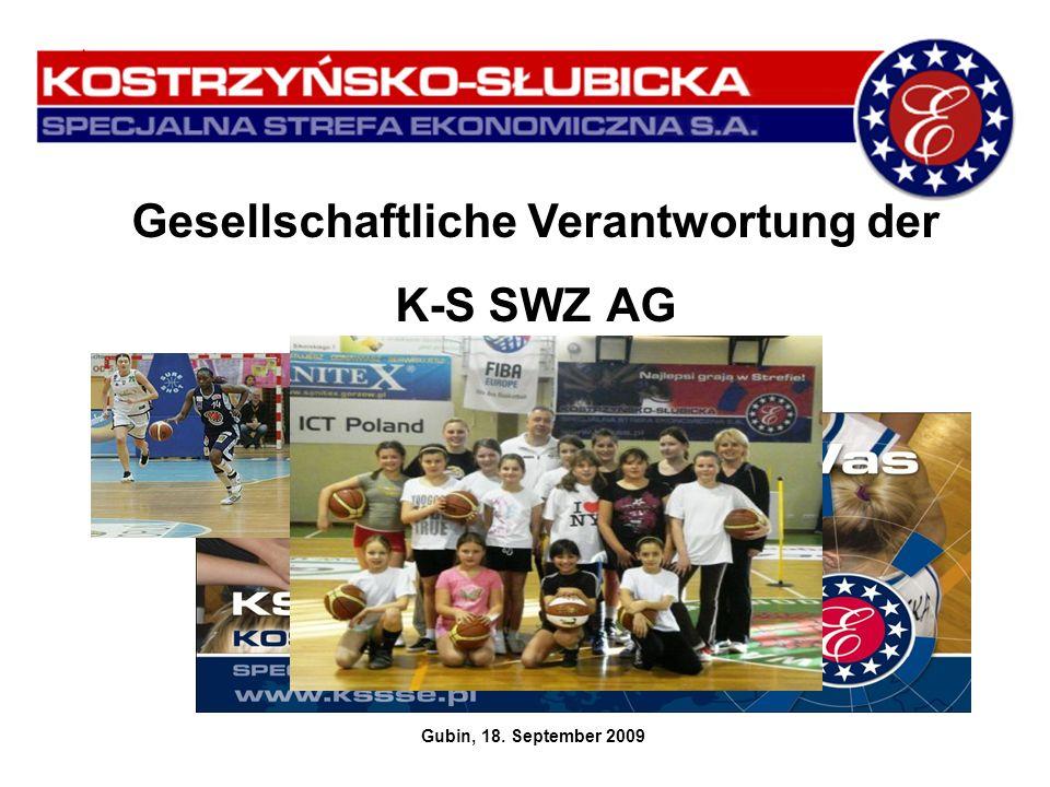 Gesellschaftliche Verantwortung der K-S SWZ AG Gubin, 18. September 2009