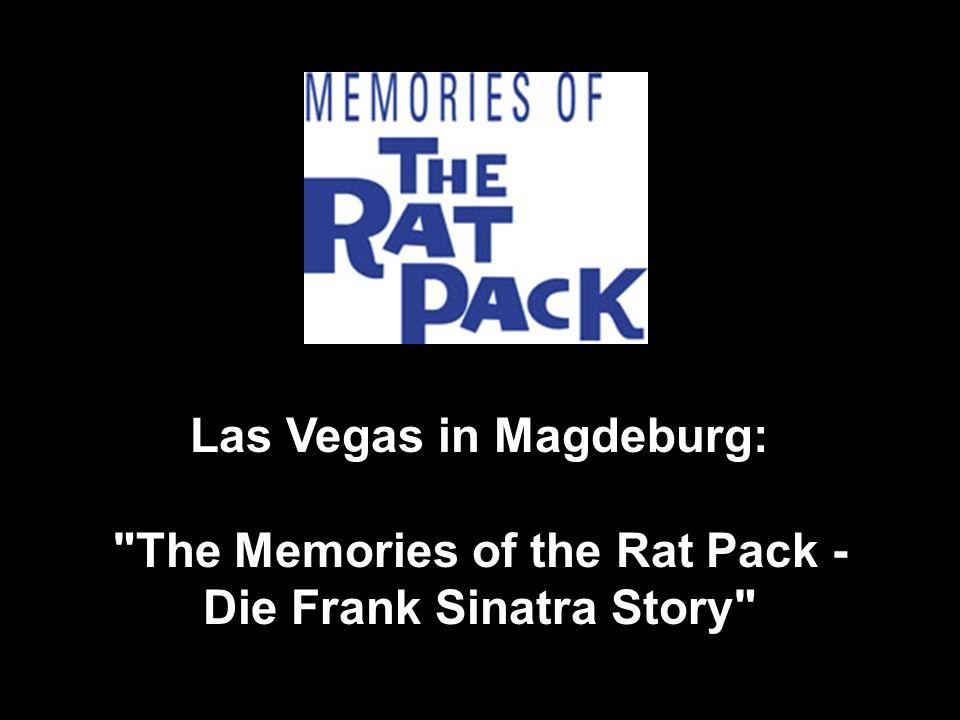 Sammy, Frank und Dean schenkten uns eine Reihe großer Songs und eine Menge großer Erinnerungen.