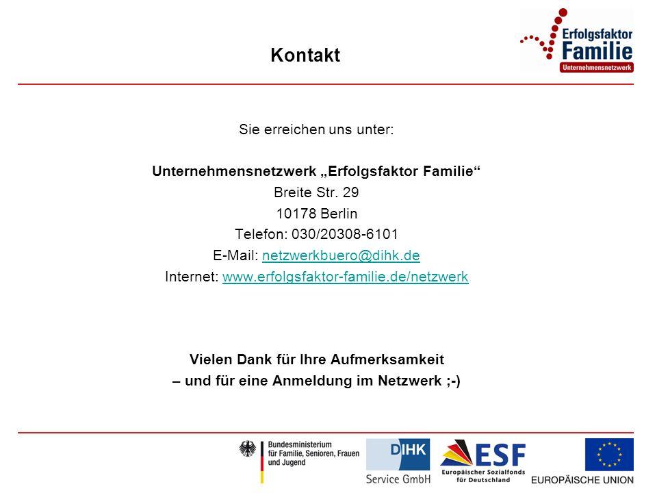 Kontakt Sie erreichen uns unter: Unternehmensnetzwerk Erfolgsfaktor Familie Breite Str.