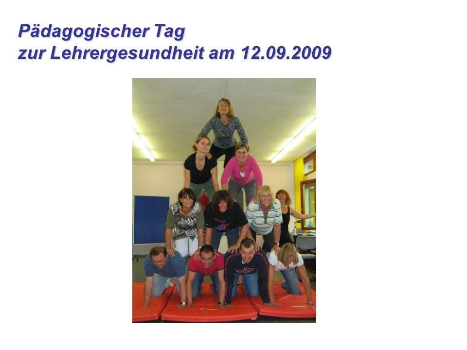 Pädagogischer Tag zur Lehrergesundheit am 12.09.2009