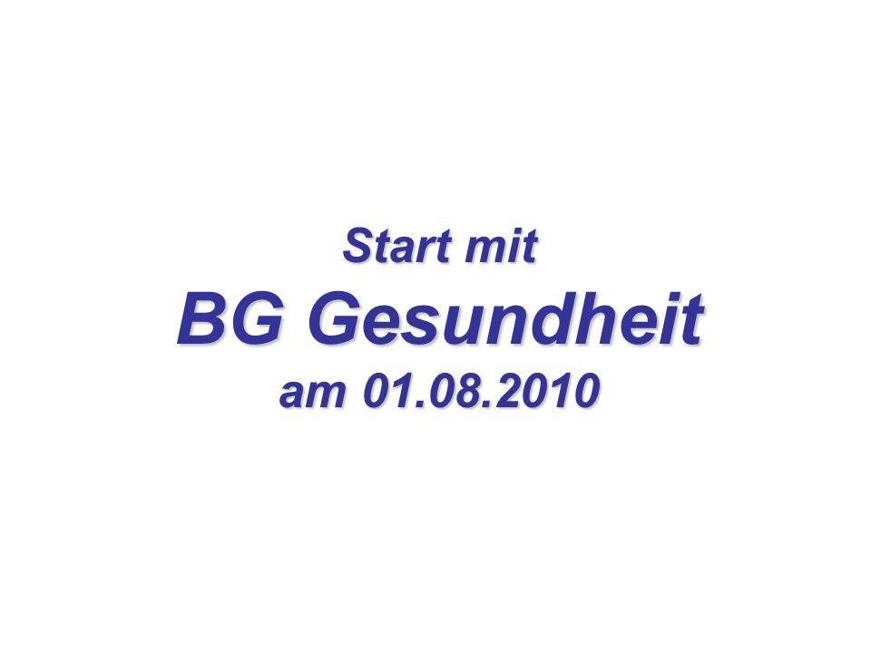 Start mit BG Gesundheit am 01.08.2010