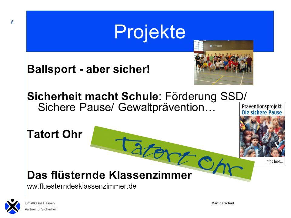 Martina Schad Unfallkasse Hessen Partner für Sicherheit 6 Projekte Ballsport - aber sicher.
