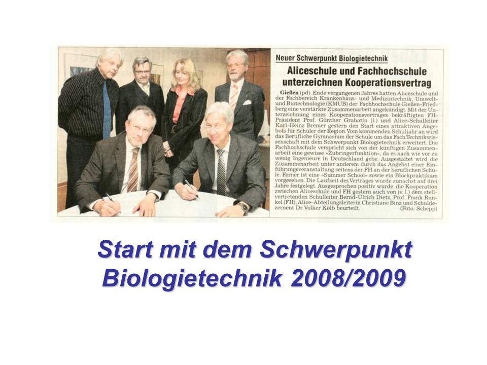 Start mit dem Schwerpunkt Biologietechnik 2008/2009