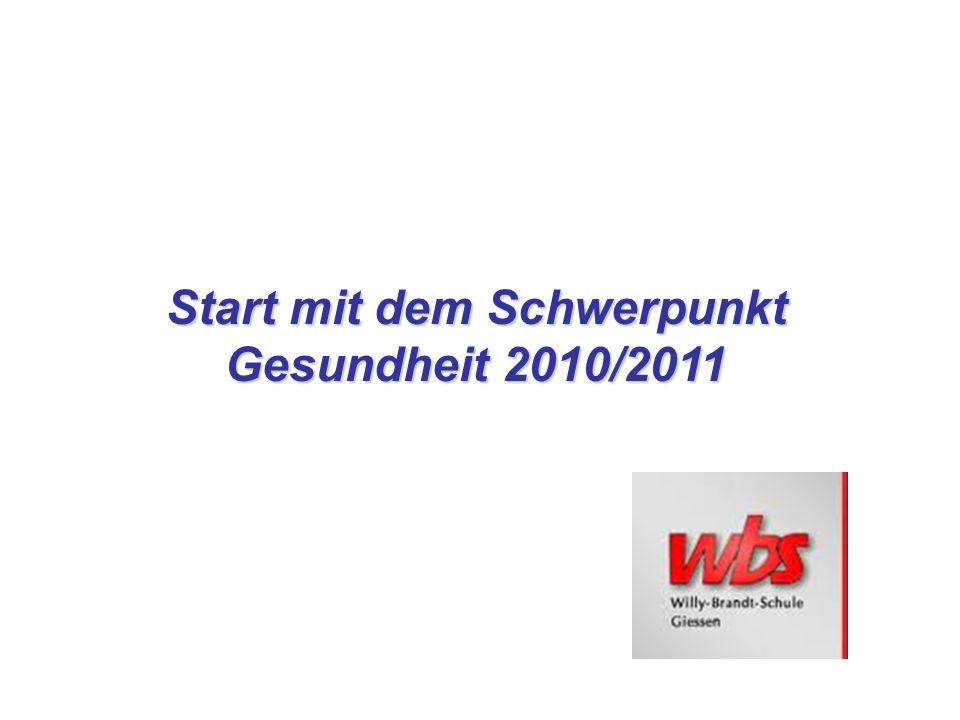 Start mit dem Schwerpunkt Gesundheit 2010/2011