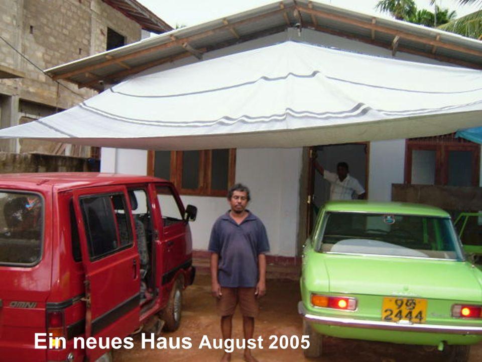 Ein neues Haus August 2005