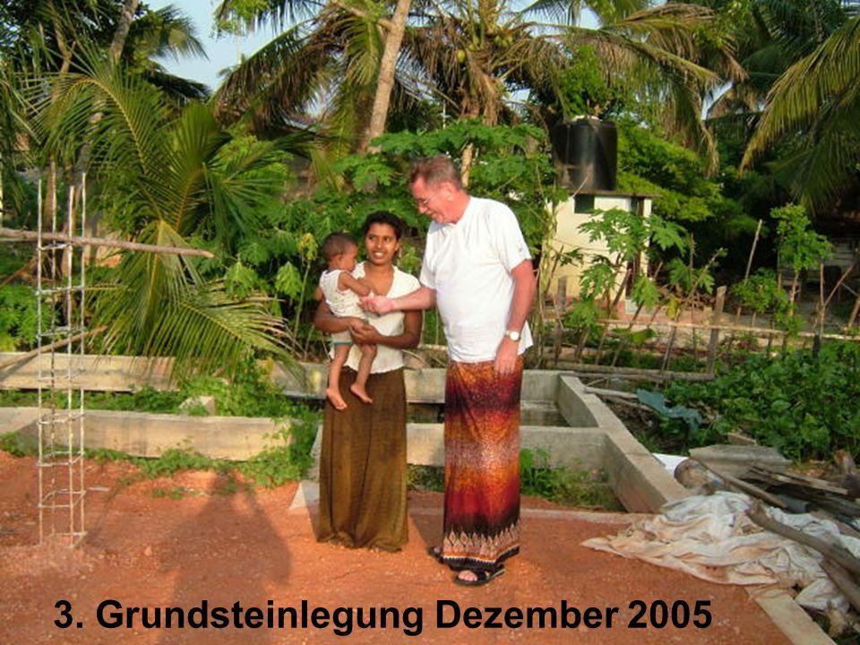 3. Grundsteinlegung Dezember 2005