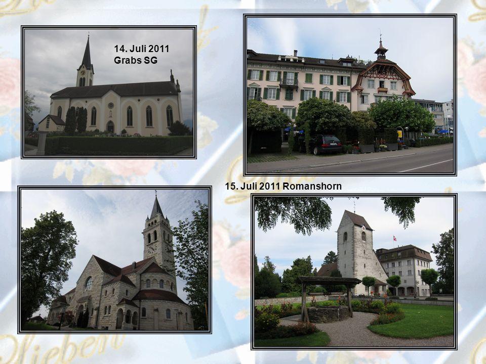 14. Juli 2011 Grabs SG 15. Juli 2011 Romanshorn