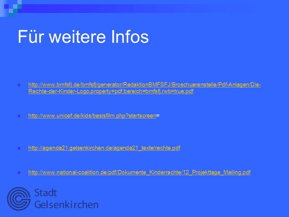 Für weitere Infos http://www.bmfsfj.de/bmfsfj/generator/RedaktionBMFSFJ/Broschuerenstelle/Pdf-Anlagen/Die- Rechte-der-Kinder-Logo,property=pdf,bereich