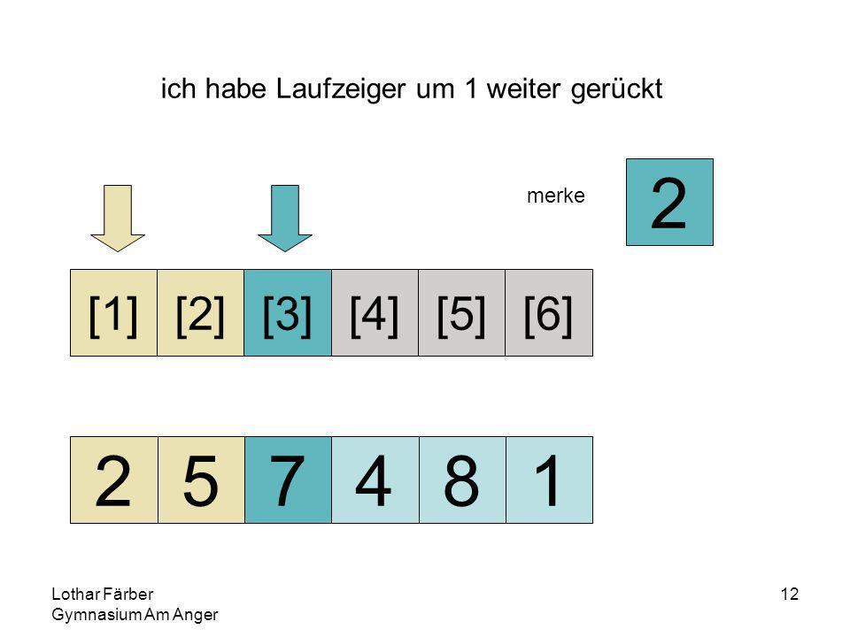 Lothar Färber Gymnasium Am Anger 12 ich habe Laufzeiger um 1 weiter gerückt 257481 [1][2][3][4][5][6] merke 2