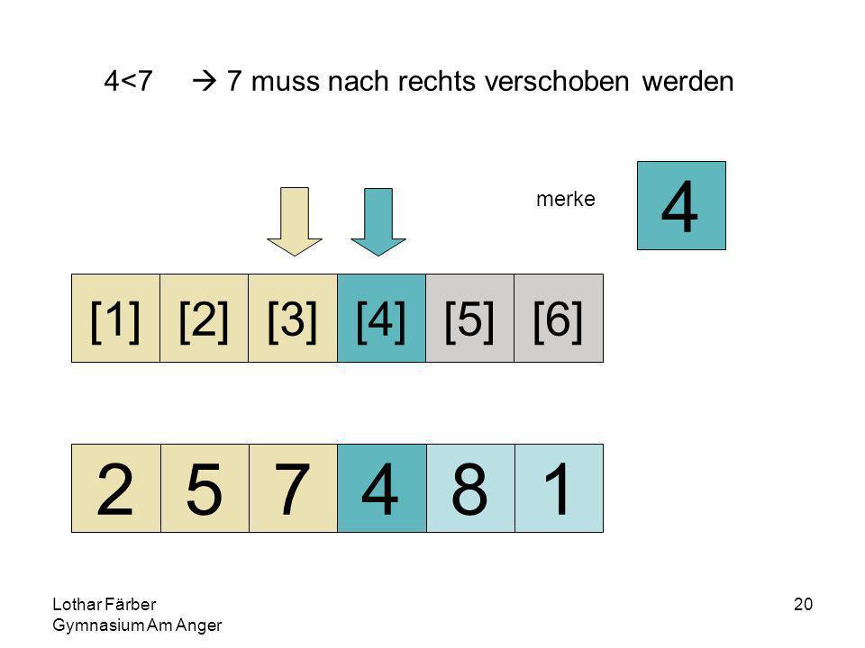 Lothar Färber Gymnasium Am Anger 20 4<7 7 muss nach rechts verschoben werden 257481 [1][2][3][4][5][6] merke 4