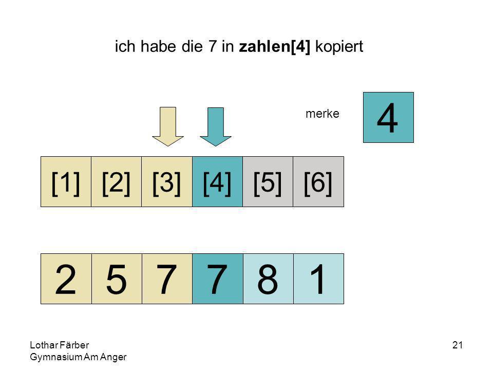 Lothar Färber Gymnasium Am Anger 21 ich habe die 7 in zahlen[4] kopiert 257781 [1][2][3][4][5][6] merke 4