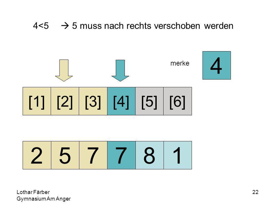 Lothar Färber Gymnasium Am Anger 22 4<5 5 muss nach rechts verschoben werden 257781 [1][2][3][4][5][6] merke 4