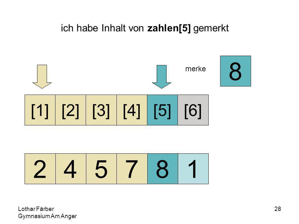 Lothar Färber Gymnasium Am Anger 28 ich habe Inhalt von zahlen[5] gemerkt 245781 [1][2][3][4][5][6] merke 8