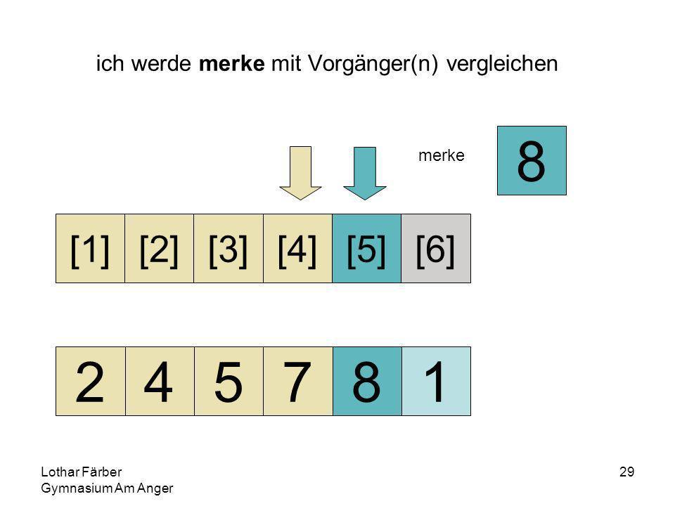 Lothar Färber Gymnasium Am Anger 29 ich werde merke mit Vorgänger(n) vergleichen 245781 [1][2][3][4][5][6] merke 8
