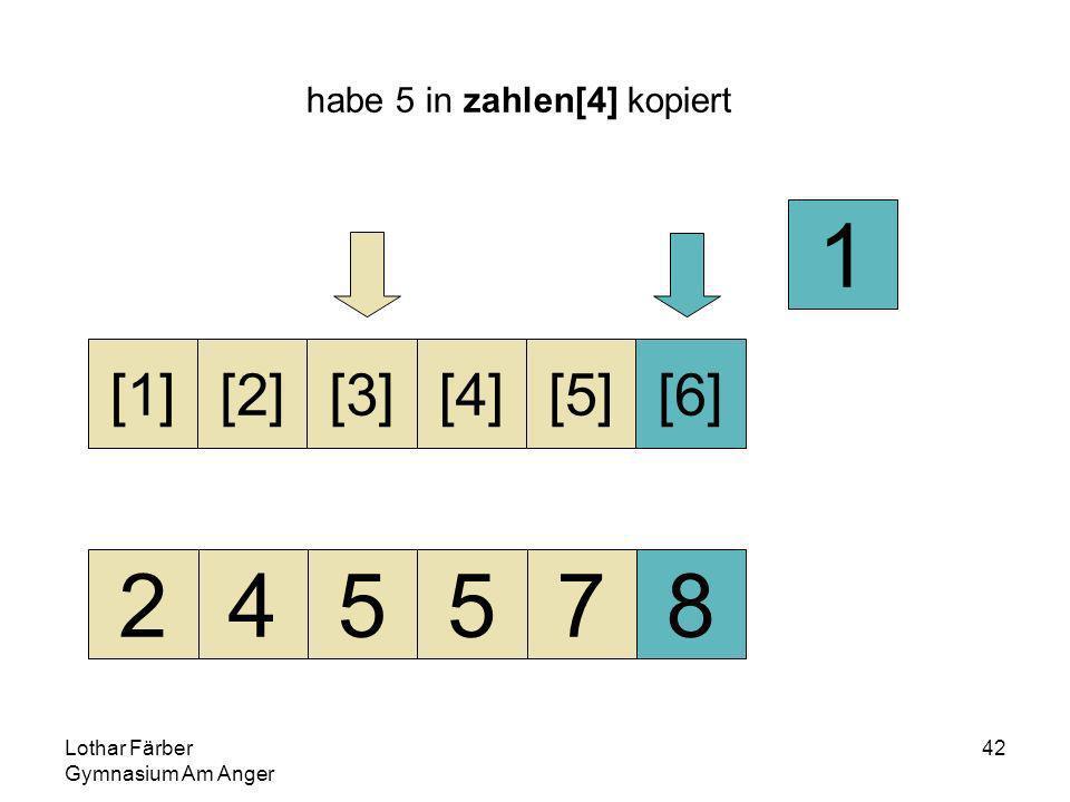 Lothar Färber Gymnasium Am Anger 42 habe 5 in zahlen[4] kopiert 245578 [1][2][3][4][5][6] 1
