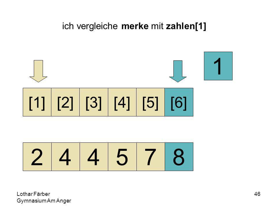 Lothar Färber Gymnasium Am Anger 46 ich vergleiche merke mit zahlen[1] 244578 [1][2][3][4][5][6] 1