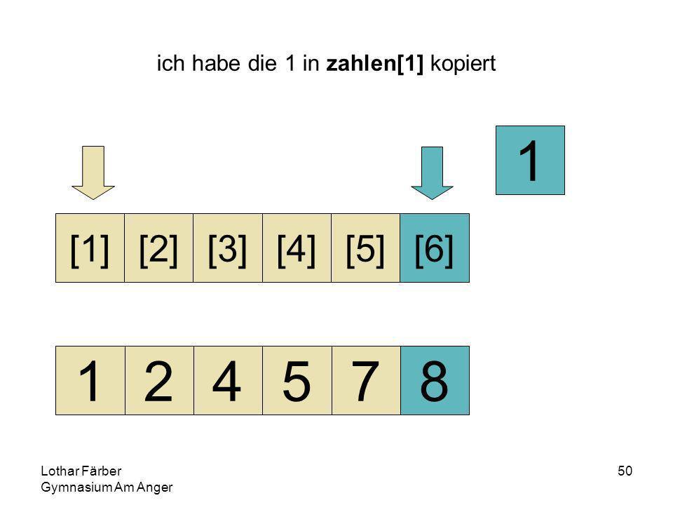 Lothar Färber Gymnasium Am Anger 50 ich habe die 1 in zahlen[1] kopiert 124578 [1][2][3][4][5][6] 1