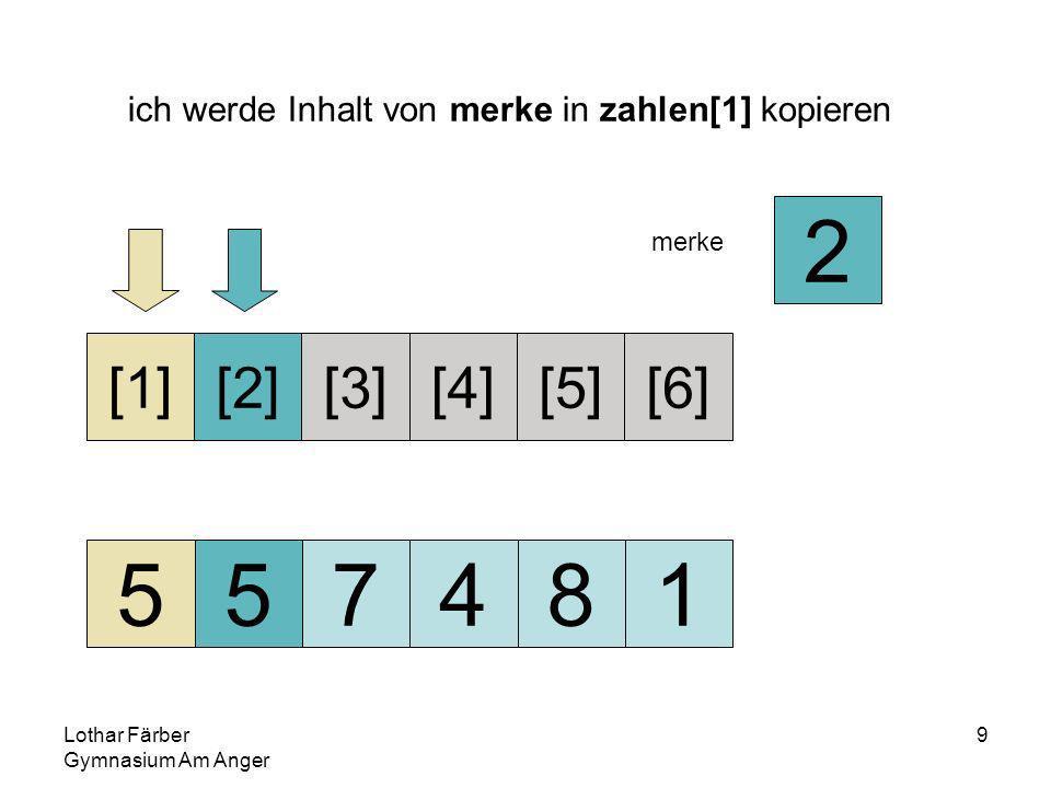 Lothar Färber Gymnasium Am Anger 30 da 8>7 8 steht an richtiger Position 245781 [1][2][3][4][5][6] merke 8