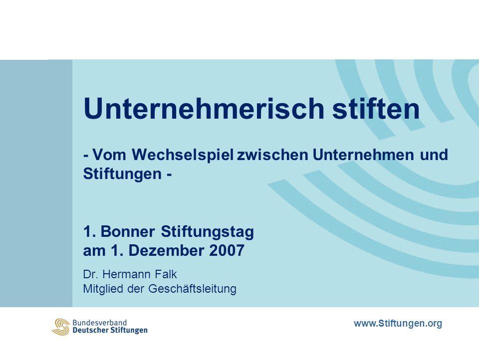 www.Stiftungen.org Unternehmerisch stiften - Vom Wechselspiel zwischen Unternehmen und Stiftungen - 1.