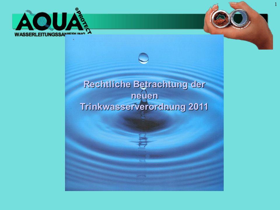 Die Grenzen der Verantwortung für sauberes Trinkwasser und dessen Überwachung werden ab 1.11.2011 erweitert auf die Trinkwasserinstallation innerhalb von Gebäuden