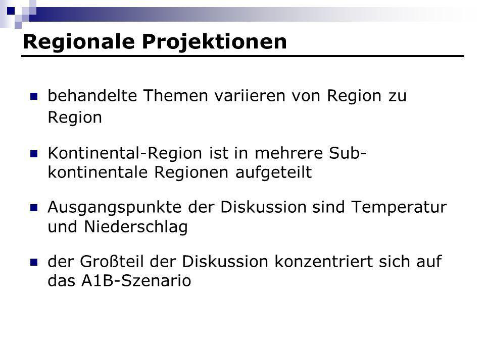 Regionale Projektionen behandelte Themen variieren von Region zu Region Kontinental-Region ist in mehrere Sub- kontinentale Regionen aufgeteilt Ausgan