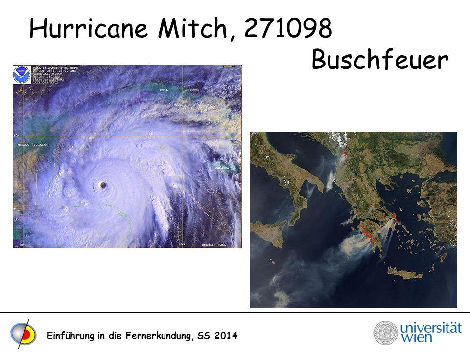 Einführung in die Fernerkundung, SS 2014 Hurricane Mitch, 271098 Buschfeuer