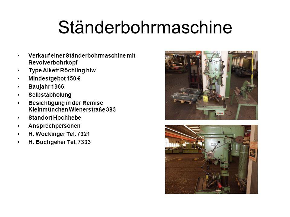 Ständerbohrmaschine Verkauf einer Ständerbohrmaschine mit Revolverbohrkopf Type Alkett Röchling hiw Mindestgebot 150 Baujahr 1966 Selbstabholung Besic