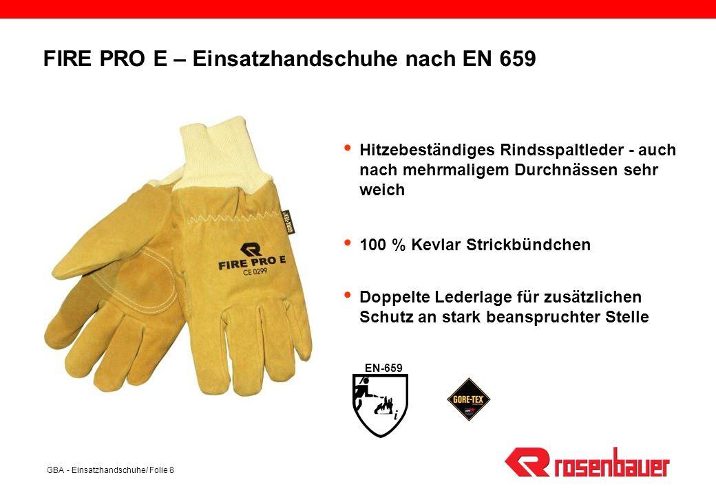 GBA - Einsatzhandschuhe/ Folie 8 Hitzebeständiges Rindsspaltleder - auch nach mehrmaligem Durchnässen sehr weich 100 % Kevlar Strickbündchen Doppelte