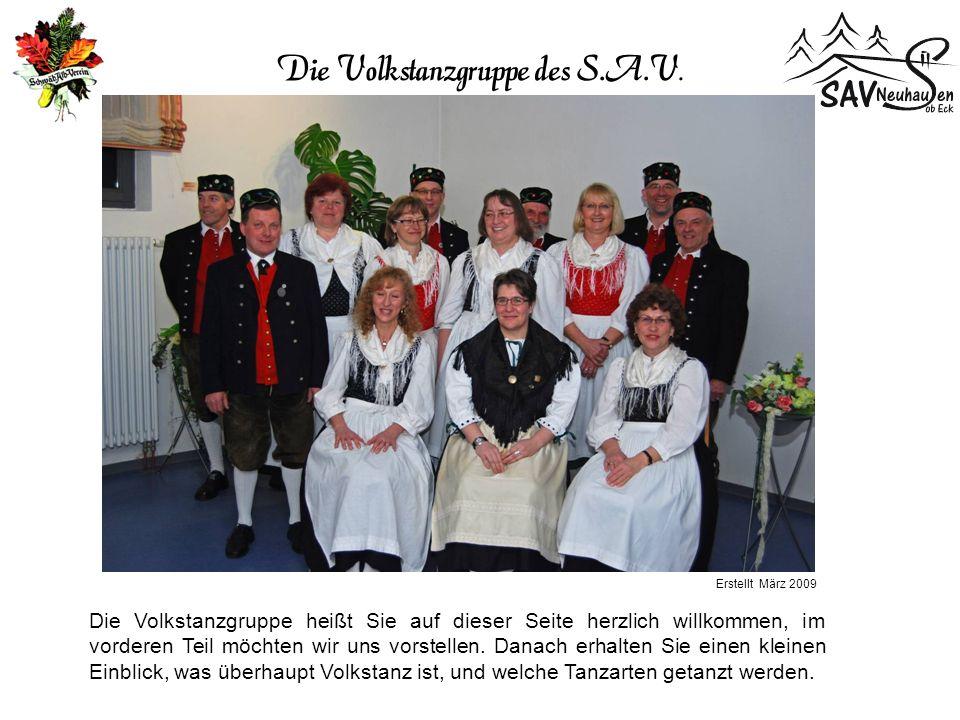 Auftritte: Familienabend des S.A.V.Bei der Kirbe im Freilichtmuseum Neuhausen ob Eck Div.