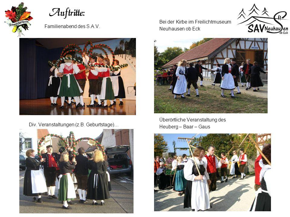 Auftritte: Familienabend des S.A.V. Bei der Kirbe im Freilichtmuseum Neuhausen ob Eck Div.