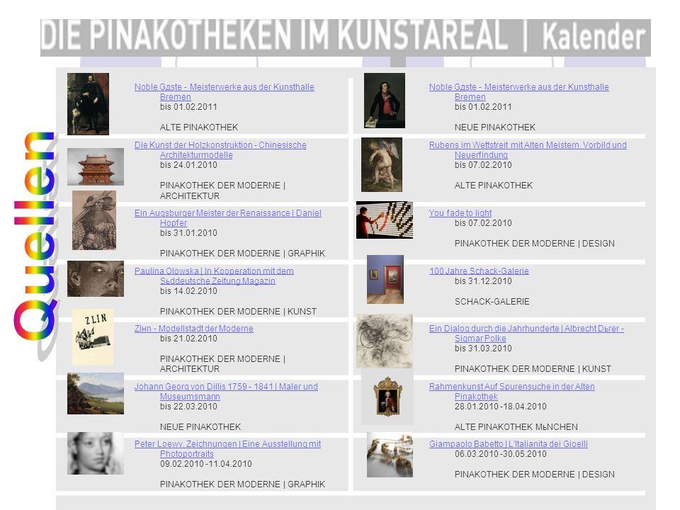 Noble Gдste - Meisterwerke aus der Kunsthalle Bremen Noble Gдste - Meisterwerke aus der Kunsthalle Bremen bis 01.02.2011 ALTE PINAKOTHEK Noble Gдste -
