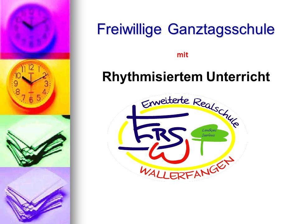 Freiwillige Ganztagsschule mit Rhythmisiertem Unterricht Landkreis Saarlouis