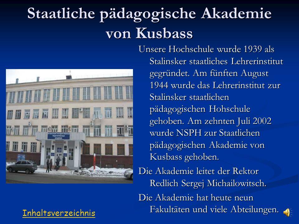 Staatliche pädagogische Akademie von Kusbass Die Abteilung für pädagogische Berufsbildung Unser künftiger Beruf Das Ende