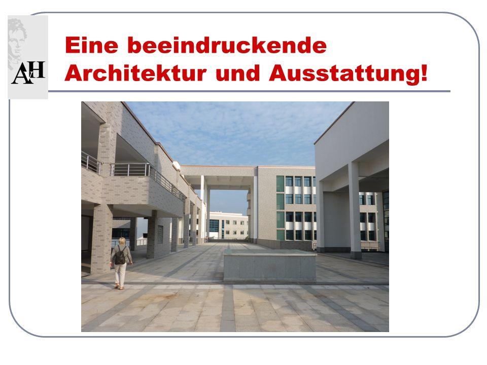 Eine beeindruckende Architektur und Ausstattung!