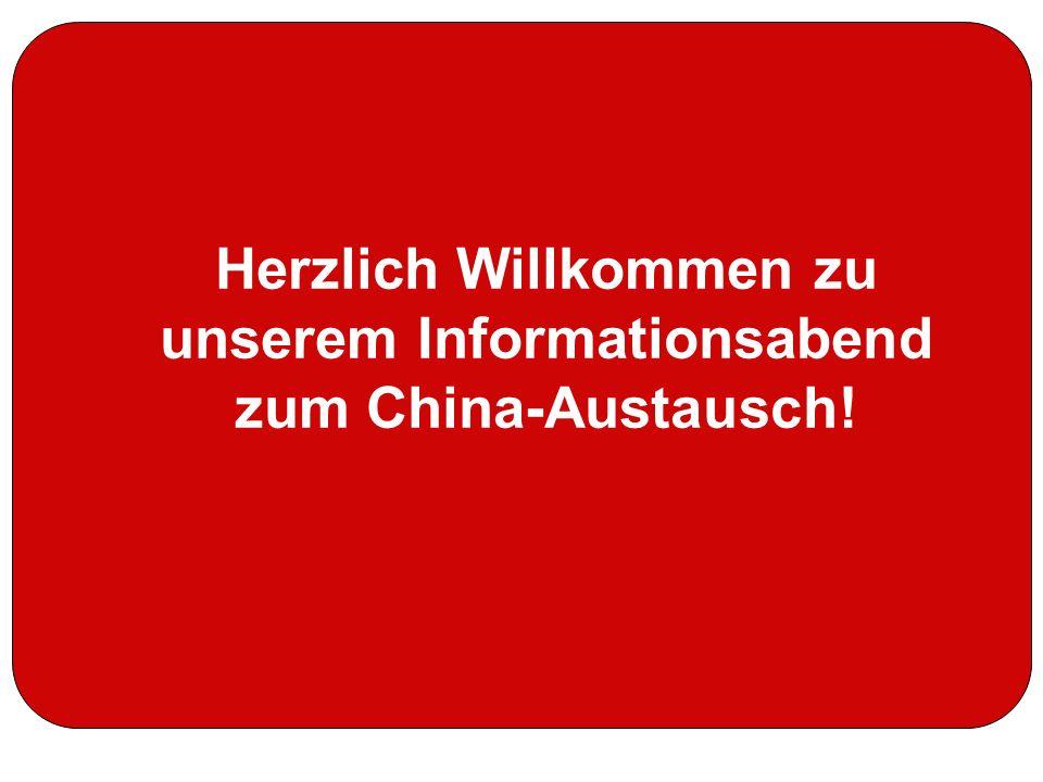 Herzlich Willkommen zu unserem Informationsabend zum China-Austausch!
