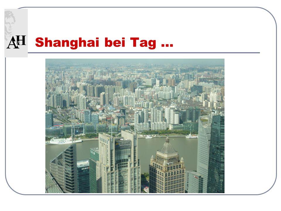 Shanghai bei Tag …