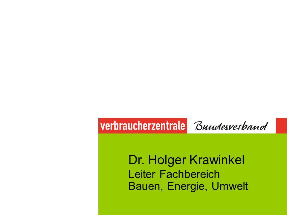 Dr. Holger Krawinkel Leiter Fachbereich Bauen, Energie, Umwelt