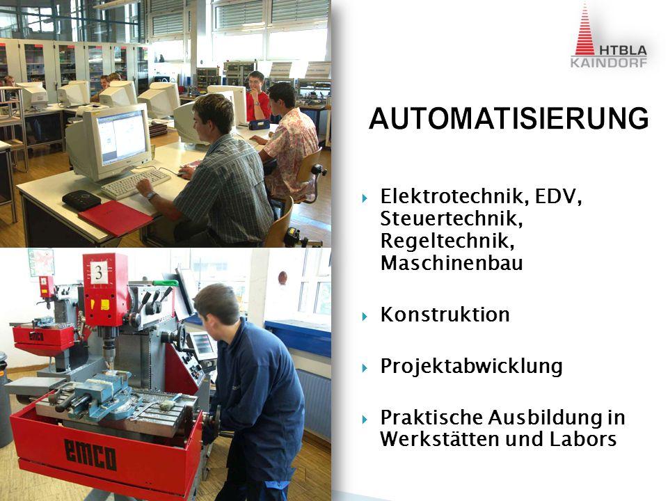Elektronik, Digitaltechnik, EDV, Maschinenbau KFZ – Systemtechnik Praktische Ausbildung in Werkstätten und Labors