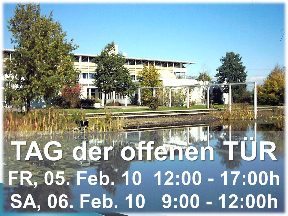 TAG der offenen TÜR TAG der offenen TÜR FR, 05. Feb.