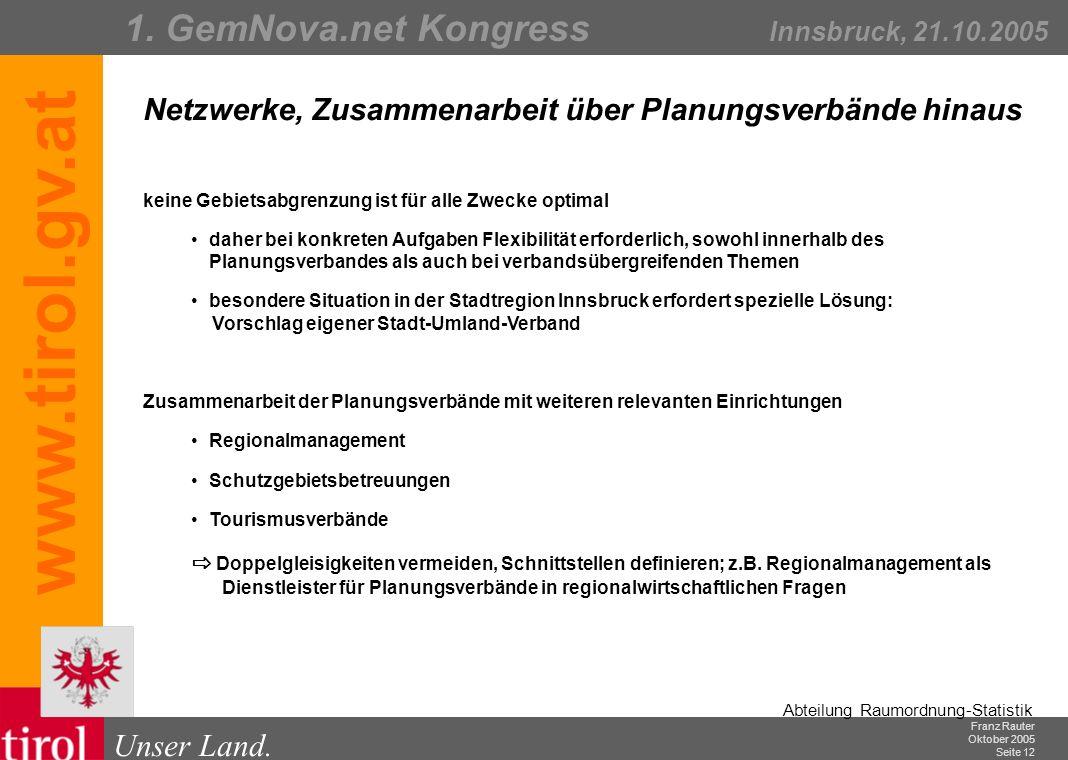 Franz Rauter Oktober 2005 Seite 13 Abteilung Raumordnung-Statistik Unser Land.